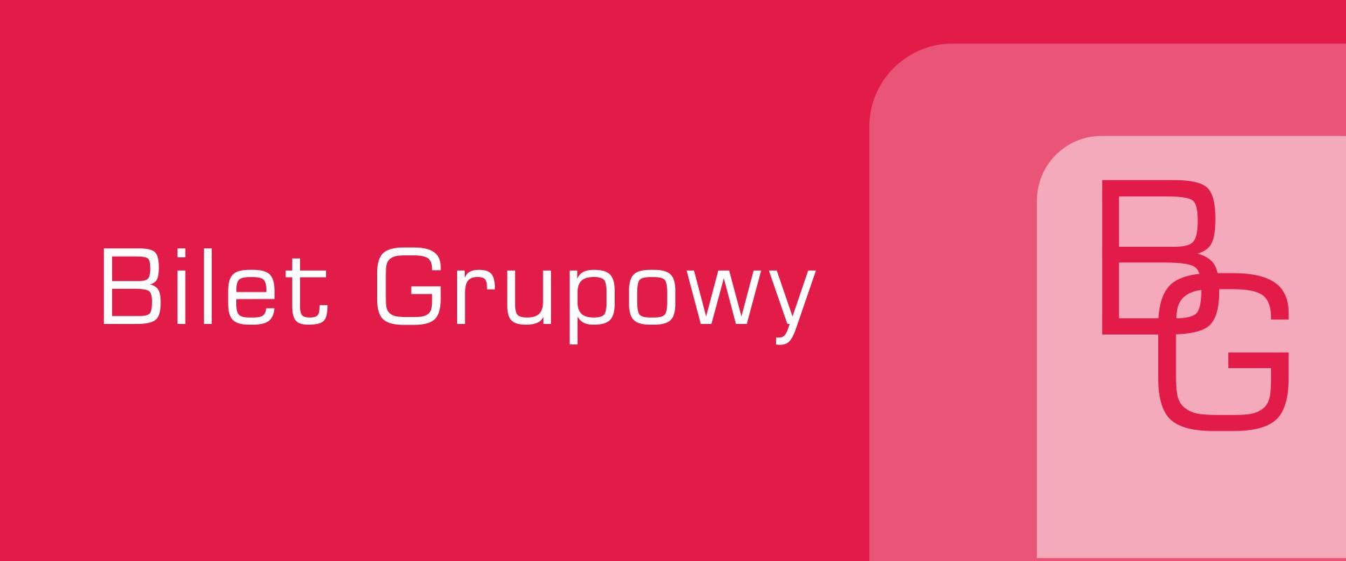 Bilet Grupowy