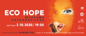 Wystawa ECO HOPE w Marina Gaj