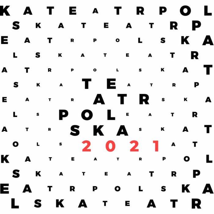 Grafika z napisem Teatr Polska 2021