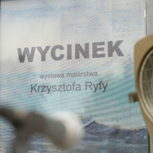 "fragment plakat z napisem ""Wycinek"""