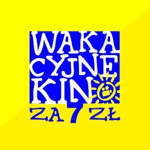 """Grafika - na żółtym niebieski kwadrat z napisem """"Wakacyjne kino za 7 zł"""""""